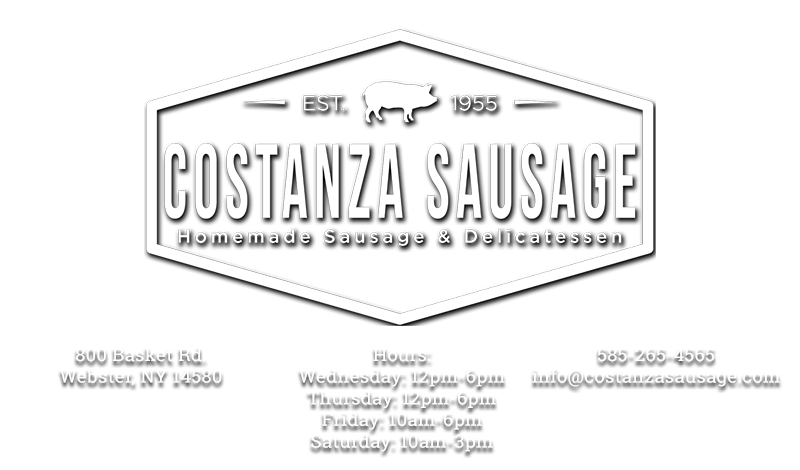 Costanza Sausage 800 Basket Road. Webster, NY